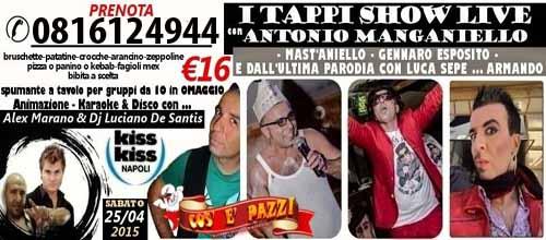 COS E PAZZ Taverna Allegra Licola  Sabato 25 Aprile 2015