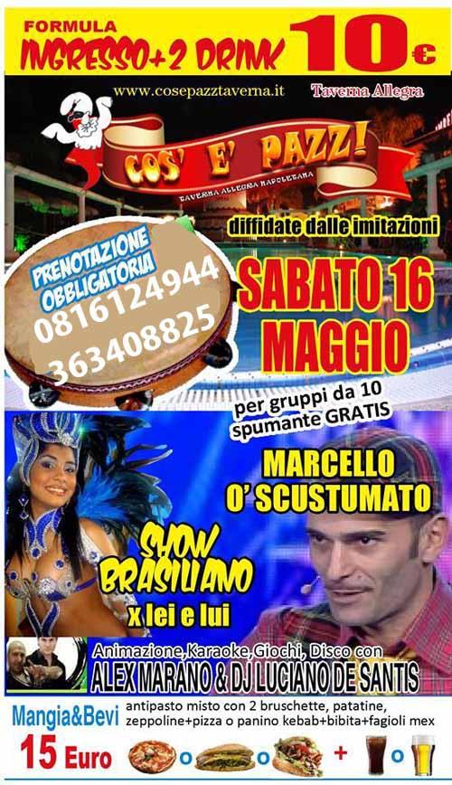 COS E PAZZ Taverna Allegra Licola  Sabato 16 Maggio 2015