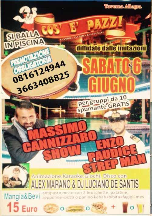 COS E PAZZ Taverna Allegra Licola  Sabato 6 Giugno 2015