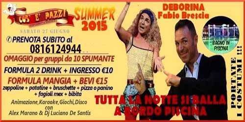 COS E PAZZ Taverna Allegra Licola FABIO BRESCIA SHOW Sabato 27 Giugno 2015