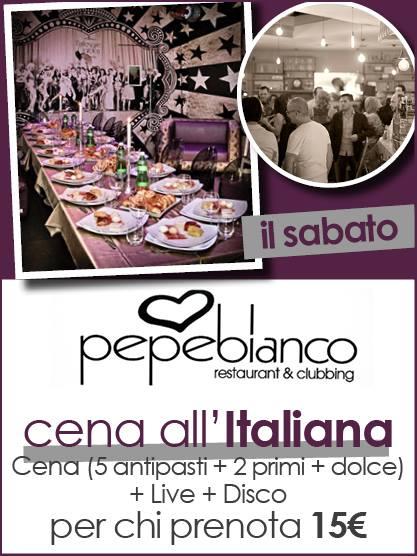 Pepebianco Discopub Aversa Sabato 24 Settembre 2016 Cena all'italiana