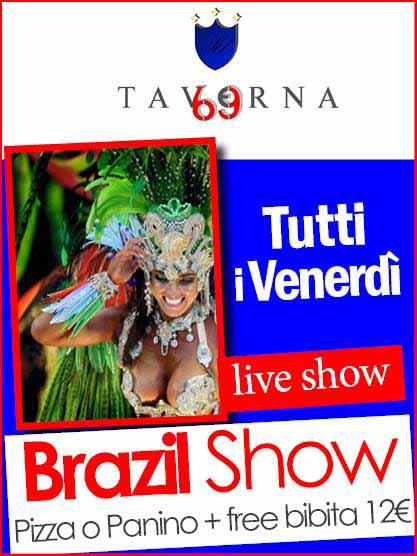 TAVERNA 69 Casoria Venerdi 29 Luglio 2016 show brasiliano